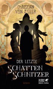 Cover »Der letzte Schattenschnitzer«