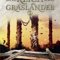 Das Reich der Grasländer 1 – Der letzte König von Osten Ard 2