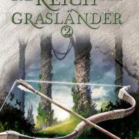 Das Reich der Grasländer 2 – Der letzte König von Osten Ard 2